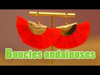 DIY - Boucles d'oreilles andalouses