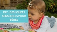 DIY : des jouets sensoriels pour bébés