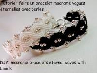 DIY - Bracelet macramé vague éternelle avec des perles